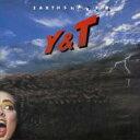 Artist Name: Y - Y&T イエスタデイアンドトゥデイ / Earthshaker 【SHM-CD】