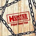 「HUNTER 〜その女たち、賞金稼ぎ〜」 Original Sound Track 【CD】