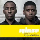 艺人名: E - Elijah / Skilliam / Rinse 17 輸入盤 【CD】