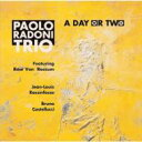 藝人名: P - 【送料無料】 Paolo Radoni / A Day Or Two 輸入盤 【CD】