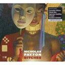 【送料無料】 Nicholas Payton ニコラスペイトン / Bitches 輸入盤 【CD】