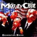 艺人名: M - Motley Crue モトリークルー / Generation Swine 輸入盤 【CD】