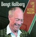 Artist Name: B - 【送料無料】 Bengt Hallberg / Live At Jazzens Museum 輸入盤 【CD】