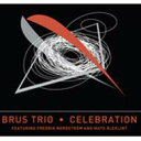 藝人名: B - 【送料無料】 Brus Trio / Celebration 輸入盤 【CD】