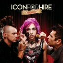 Icon For Hire / Scripted 【CD】
