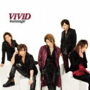 ViViD ビビッド / message 【CD Maxi】