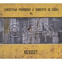 Artist Name: C - Christian Prommer / Roberto Di Gioia / Crusaders / Revisit... 輸入盤 【CD】
