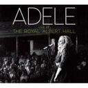 【送料無料】 Adele アデル / Live At The Royal Albert Hall 【CD】