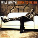 艺人名: W - Will Smith / Born To Reign 【CD】