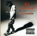 藝人名: L - Lil Wayne リルウェイン / If I Die Tonight 輸入盤 【CD】