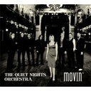 艺人名: Q - Quiet Nights Orchestra / Movin' 【CD】
