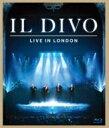 【送料無料】 Il Divo イルディーボ / ライヴ・イン・ロンドン 【BLU-RAY DISC】