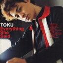 藝人名: T - 【送料無料】 Toku トクトクトク / Everything She Said 【CD】
