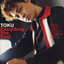 Artist Name: T - 【送料無料】 Toku トクトクトク / Everything She Said 【CD】