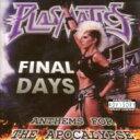 艺人名: W - Wendy O Williams / Final Days - Anthems For The Apocalpse 輸入盤 【CD】