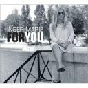 藝人名: I - Inger Marie Gundersen インゲルマリーグンデルセン / For You 【CD】