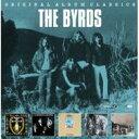 【送料無料】 Byrds バーズ / Original Album Classics 輸入盤 【CD】