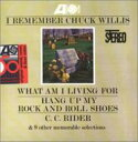 Artist Name: C - Chuck Willis / I Remember Chuck 輸入盤 【CD】