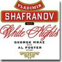Artist Name: V - Vladimir Shafranov ウラジミールシャフラノフ / White Nights 【CD】