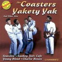 Artist Name: C - Coasters コースターズ / Yakety Yak And Other Hits 輸入盤 【CD】