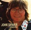 藝人名: J - John Denver ジョンデンバー / Windsong 輸入盤 【CD】