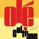 Artist Name: J - John Coltrane ジョンコルトレーン / Ole Coltrane 輸入盤 【CD】