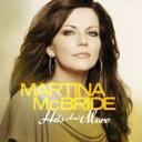 Artist Name: M - Martina McBride マルティナマクブライド / Hits & More 輸入盤 【CD】