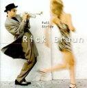藝人名: R - Rick Braun リックブラウン / South Of Midnight 輸入盤 【CD】