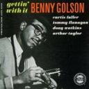 艺人名: B - Benny Golson ベニーゴルソン / Gettin' With It 輸入盤 【CD】