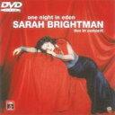 Sarah Brightman サラブライトマン / ライヴ・イン・コンサート〜エデン・ツアー 【DVD】