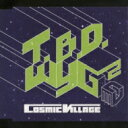 Cosmic Village / T.B.D. / WYG2 【CD Maxi】