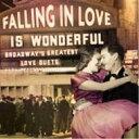 Falling In Love Is Wonderful: Broadway Greatest Love Duet 【CD】