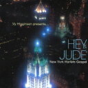 艺人名: N - Ny Harlem Gospel / Hey Jude 【CD】