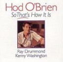 藝人名: H - Hod O'brien ホッドオブライアン / So Thats How It Is 輸入盤 【CD】
