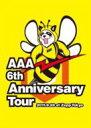 【送料無料】 AAA トリプルエー / AAA 6th Anniversary Tour 2011.9.28 at Zepp Tokyo 【DVD】