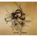 藝人名: E - Electric Empire / Electric Empire 【CD】