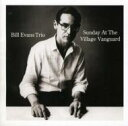 Artist Name: B - Bill Evans (Piano) ビルエバンス / Sunday At The Village Vanguard 輸入盤 【CD】