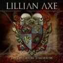 Artist Name: L - Lillian Axe リリアンアクス / Xi: Days Before Tomorrow 輸入盤 【CD】