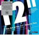 精選輯 - Art Of The 12inch Vol.2 輸入盤 【CD】