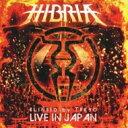 艺人名: H - 【送料無料】 Hibria ヒブリア / Blinded By Tokyo 〜live In Japan 【CD】