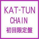 【送料無料】 KAT-TUN (KATTUN) カトゥーン / CHAIN 【初回限定盤】 【CD】