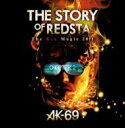 AK-69 エーケーシックスナイン / THE STORY OF REDSTA -The Red Magic 2011- Chapter 2 【DVD】