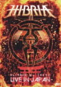 Hibria ヒブリア / Blinded By Tokyo 〜live In Japan 【DVD】