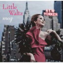 艺人名: M - meg / Little Waltz 【CD】