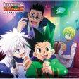 TVアニメ 「HUNTER×HUNTER」キャラクター・ソング集1 【CD】