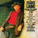 艺人名: F - Frankie Laine フランキーレイン / Hell Bent For Leather 輸入盤 【CD】