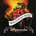 Artist Name: H - Hollywood Roses / Dopesnake 輸入盤 【CD】