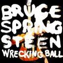【送料無料】 Bruce Springsteen ブルーススプリングスティーン / Wrecking Ball 【初回限定盤】 【CD】