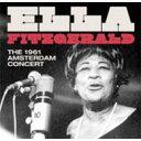 Artist Name: E - Ella Fitzgerald エラフィッツジェラルド / 1961 Amsterdam Concert 輸入盤 【CD】