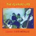 艺人名: F - Flaming Lips フレイミングリップス / Clouds Taste Metallic 【CD】